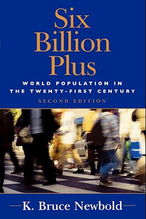 Six Billion Plus af K. Bruce Newbold