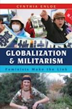 Globalization and Militarism af Cynthia Enloe