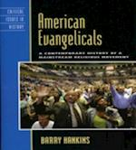 American Evangelicals af Barry Hankins