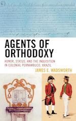 Agents of Orthodoxy af James E. Wadsworth