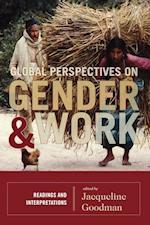 Global Perspectives on Gender and Work af Kevin Bales, Susan Eisenberg, Dorothy Sue Cobble