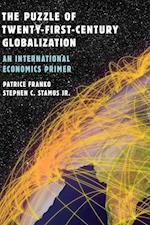 The Puzzle of Twenty-First-Century Globalization af Patrice Franko