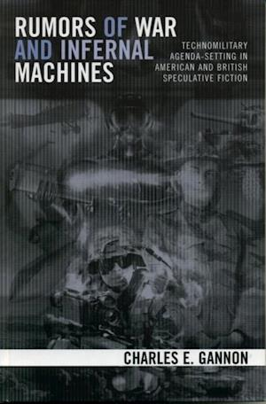 Rumors of War and Infernal Machines af Charles E Gannon