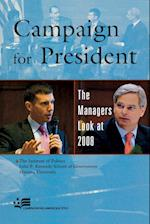 Campaign for President af Harvard University, John F Kennedy School of Government, The Institute of Politics