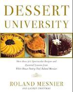 Dessert University af John Burgoyne, Roland Mesnier, Lauren Chattman