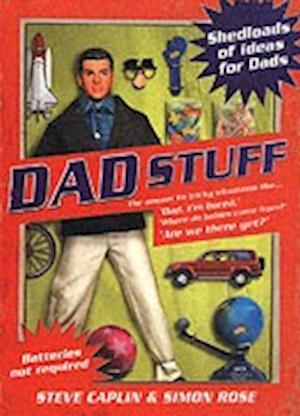 Dad Stuff af Steve Caplin, Simon Rose