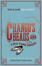 Chango's Beads and Two-Tone Shoes af William Kennedy