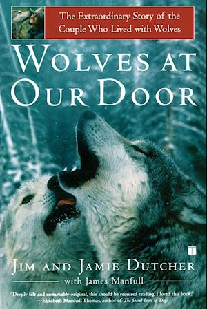Wolves at Our Door af Jim Dutcher