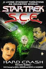 Star Trek: Hard Crash (Star Trek Starfleet Corps of Engineers)