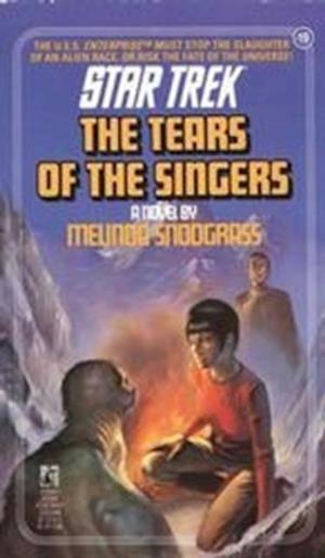 Tears of the Singers af Melinda Snodgrass