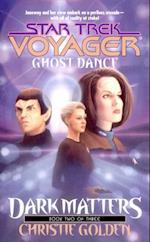Ghost Dance (STAR TREK, VOYAGER)