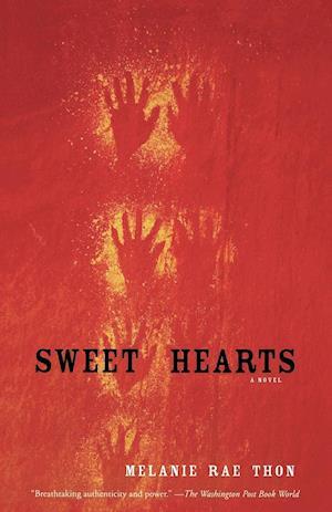 Sweet Hearts af Melanie Rae Thon