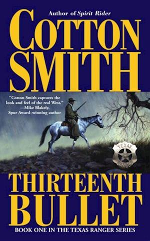 Thirteenth Bullet af Cotton Smith