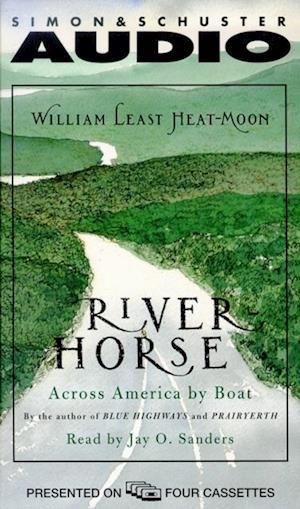 River Horse af William Least Heat-Moon, William Heat-Moon