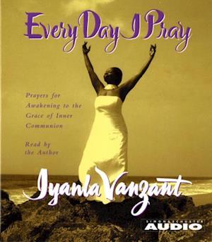 Every Day I Pray af Iyanla Vanzant