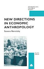 New Directions in Economic Anthropology af Susana Narotzky