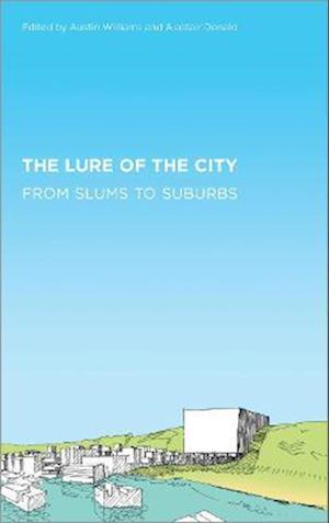 The Lure of the City af Austin Williams