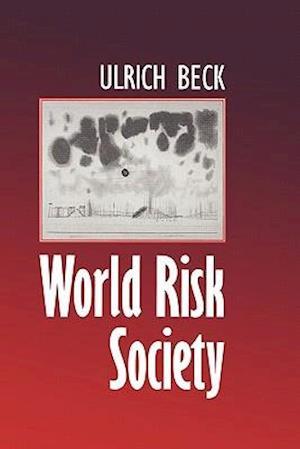 World Risk Society af Ulrich Beck