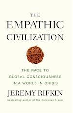 The Empathic Civilization af Jeremy Rifkin