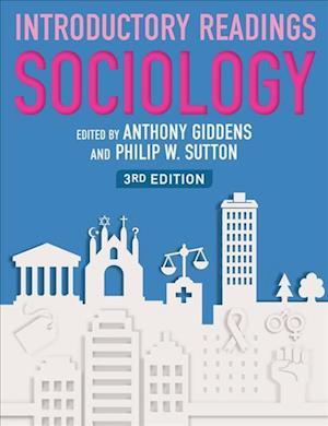 Sociology af Philip W Sutton, Anthony Giddens