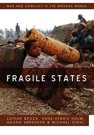 Fragile States af Lothar Brock, Michael Stohl, Hans Henrik Holm