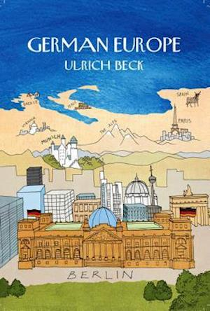 German Europe af Ulrich Beck
