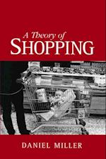 Theory of Shopping af Daniel Miller