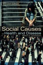 Social Causes of Health and Disease af William C. Cockerham