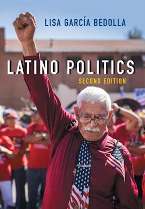 Latino Politics af Lisa Garcia Bedolla