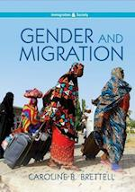 Gender and Migration (Pims - Polity Immigration and Society Series)