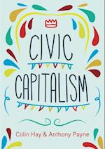 Civic Capitalism af Anthony Payne