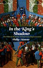 In the King's Shadow af Philip Manow