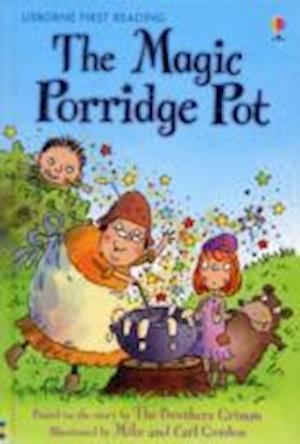 The Magic Porridge Pot af Brothers Grimm, Mike Gordon