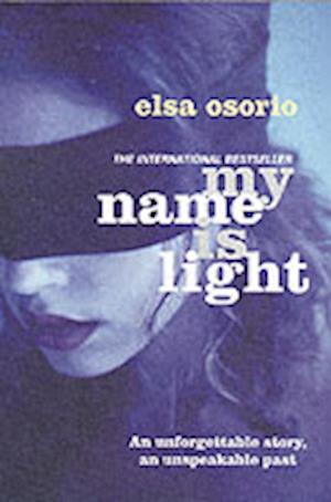 My Name is Light af Catherine Jagoe, Elsa Osorio