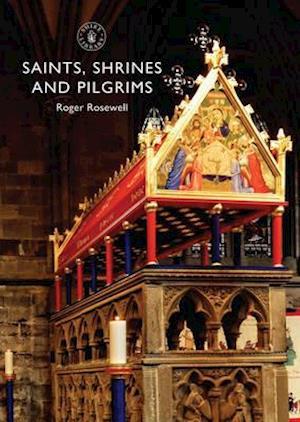 Bog, paperback Saints, Shrines and Pilgrims af Roger Rosewell