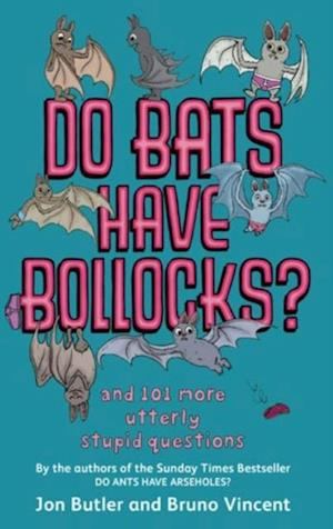 Do Bats Have Bollocks? af Bruno Vincent