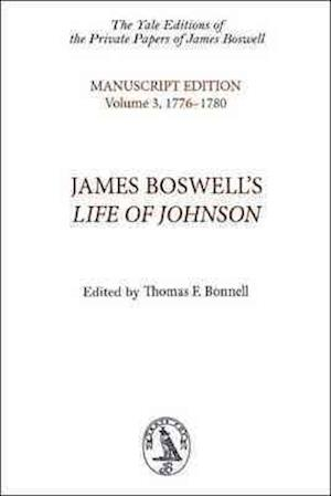 James Boswell's Life of Johnson af Robert Bruce, james Boswell, Thomas F Bonnell