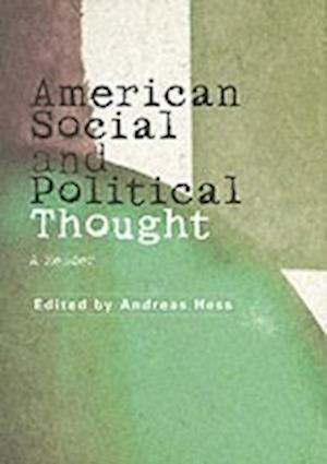 American Social and Political Thought af Andreas Hess