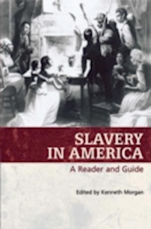 Slavery in America af Kenneth Morgan