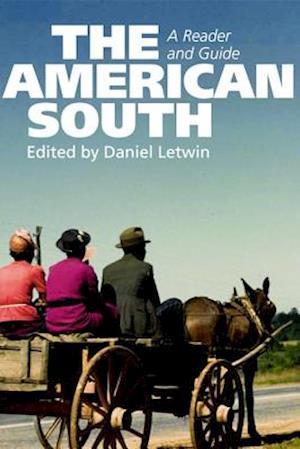 The American South af Stephen Tuck, Kari Frederickson, Paul Harvey