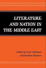Literature and Nation in the Middle East af Yasir Suleiman, Ibrahim Muhawi