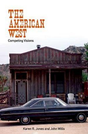The American West af Karen Jones, John Wills