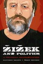 Zizek and Politics af Geoff M Boucher, Matthew Sharpe