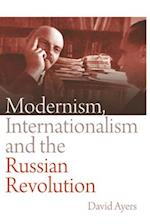 Modernism, Internationalism and the Russian Revolution