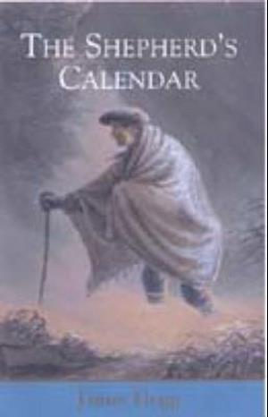 The Shepherd's Calendar af James Hogg, Douglas S Mack