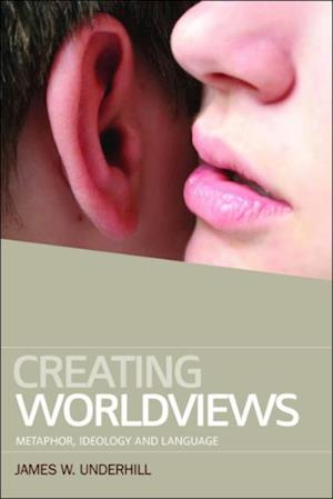 Creating Worldviews af James Underhill