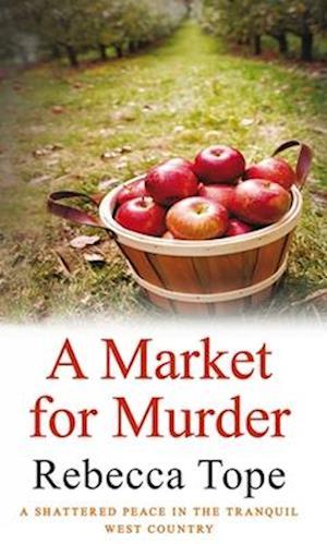 A Market for Murder af Rebecca Tope