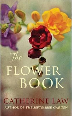 The Flower Book af Catherine Law