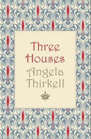 Three Houses af Angela Thirkell
