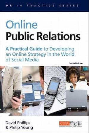 Online Public Relations af David Phillips, Philip Young